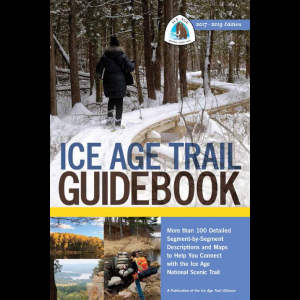Ice Age Trail Alliance Ice Age Trail Guidebook