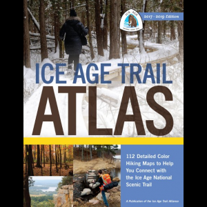 Ice Age Trail Alliance Ice Age Trail Atlas