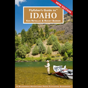 Flyfisher's Guide to Idaho 219