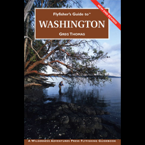 Flyfisher's Guide to Washington 230