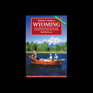 Flyfisher's Guide to Wyoming 232