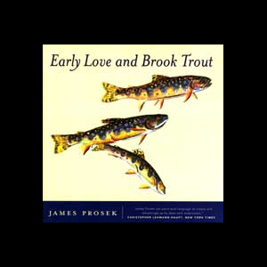Early Love And Brook Trout 294