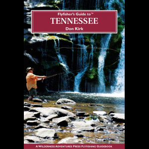 Fly Fishers Guide To Tennessee 2997