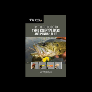Fly Tyers Guide To Essential Bass and Panfish Flies 3660