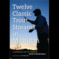 Twelve Classic Trout Streams in Michigan