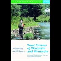 Trout Streams of Wisconsin & Minnesota