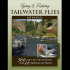 Tying & Fishing Tailwater Fles 2128