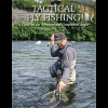 Tactical Fly Fishing: A Guide For The Advanced Competition Angler 2171