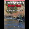 Czech Nymphing Master Class: On-Stream Tactics For Success 2746