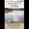 Fly Fishing Guide To The Henry's Fork